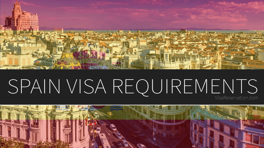 Spain Visa Requirements.